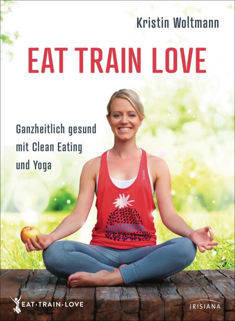 EAT TRAIN LOVE von Kristin Woltmann